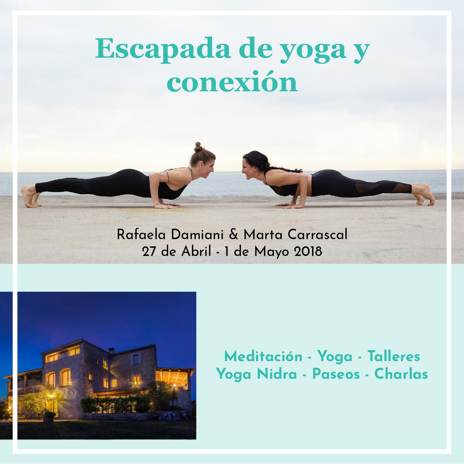 Escapada de yoga y conexión | 27/04 -1/05/2018